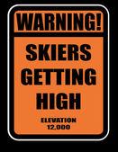 Cartoon warning sign  -skiers getting high