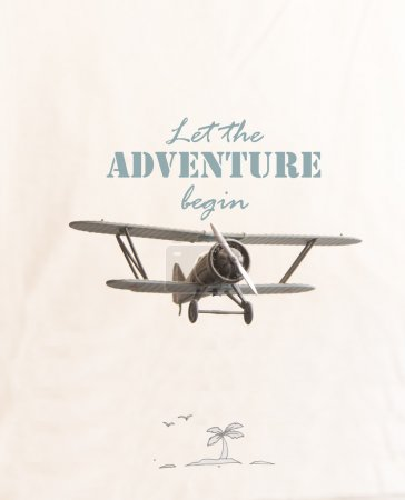 Photo for Let the adventure begin inscription and plane - Royalty Free Image