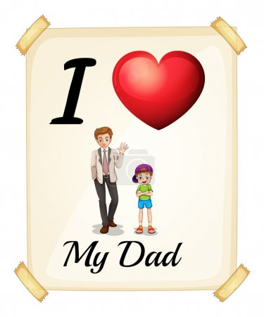 Illustration of I love my dad sign...