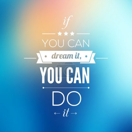 Illustration for You can do it Quote Typographical Poster, Vector Design. Motivational Quote for Inspirational Art. - Royalty Free Image