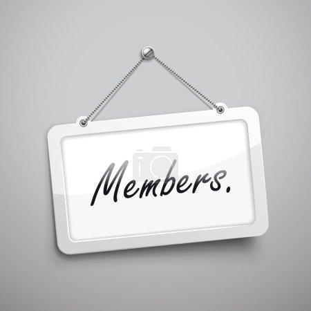 members hanging sign