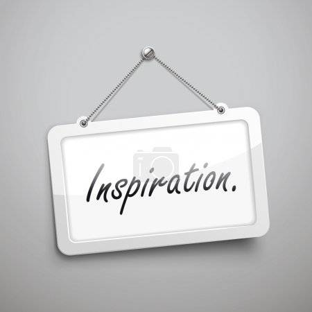 inspiration hanging sign