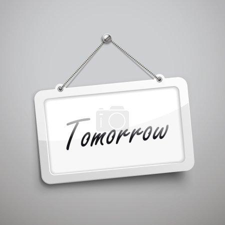 Illustration pour Demain panneau suspendu, illustration 3D isolée sur mur gris - image libre de droit