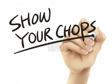 Illustration for Show your chops written by hand, 3D illustration realistic hand writing on transparent board - Royalty Free Image