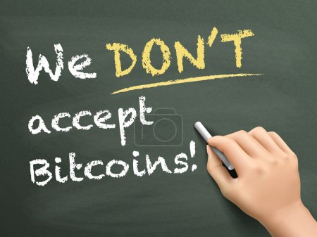 Board with title WE ACCEPT BITCOINS as form of payment.