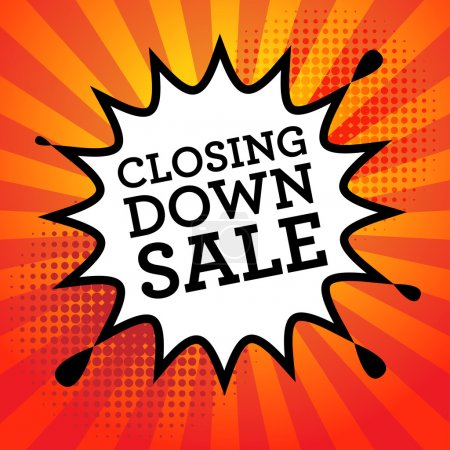 Comic explosion with text Closing Down Sale