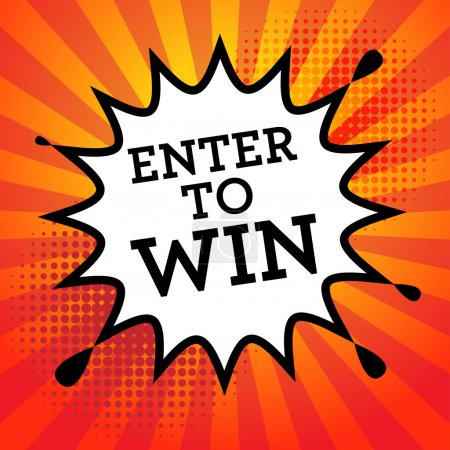 Comic book explosion with text Enter to Win