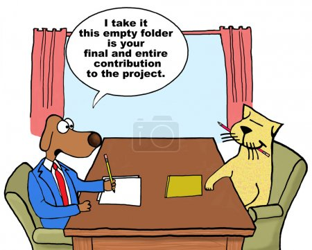 Photo pour Business cartoon showing project manager dog talking with team member cat, 'I take it this empty folder is your final and entire contribution to the project'. - image libre de droit