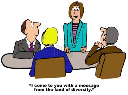 Photo pour Business cartoon showing men in a meeting.  Woman says to them, 'I come to you with a message from the Land of Diversity'. - image libre de droit