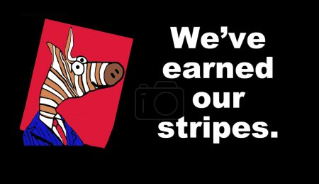 Earned our stripes