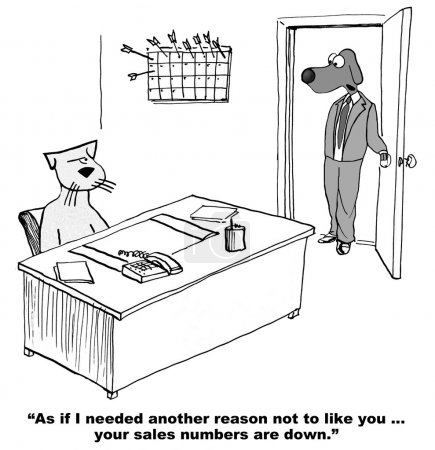 """Photo for Business cartoon showing boss day to salesman cat, """"As if I needed another reason to dislike you, your sales numbers are down'. - Royalty Free Image"""