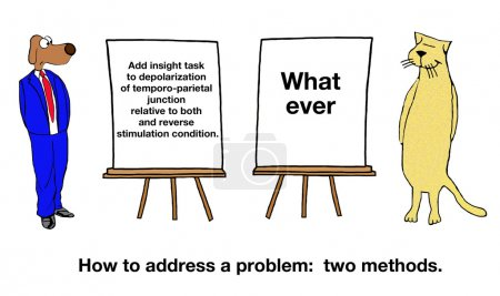 Two Different Methods to Address a Problem