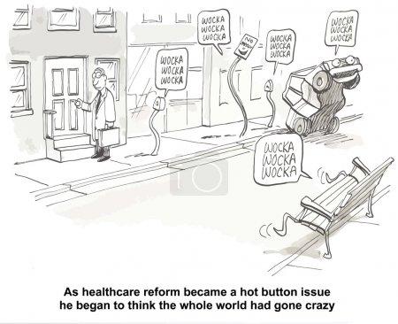 Healthcare reform became a hot button