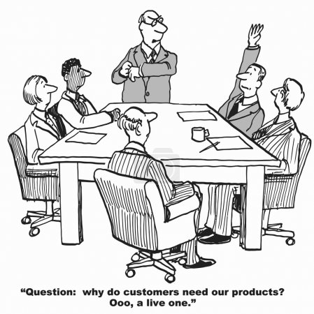 Why customers need the company's products