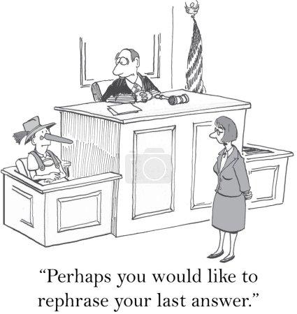 Judge asks Pinnochio to tell truth.