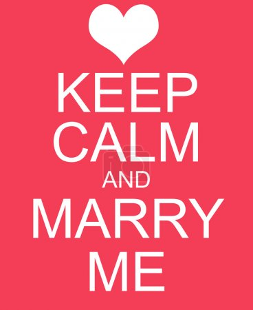 Keep Calm and Marry Me Red Sign