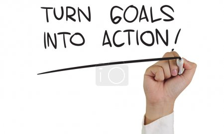 Turn Goals Into Action