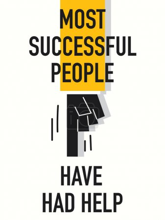 Words MOST SUCCESSFUL PEOPLE HAVE HAD HELP