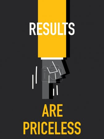 Illustration for Words RESULTS ARE PRICELESS vector illustration - Royalty Free Image