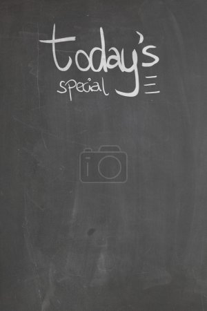 Today's Special On the blackboard