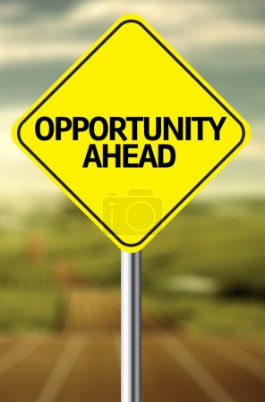 Opportunity Ahead Creative sign