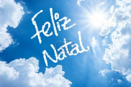 Feliz Natal written on a beautiful sky