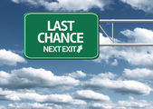 Last Chance, next exit creative road sign