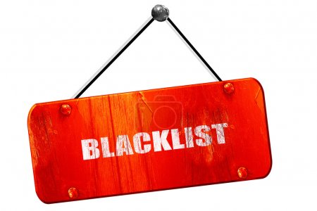 blacklist, 3D rendering, vintage old red sign