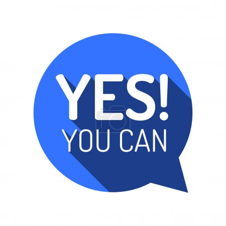 YES YOU CAN! Motivational vector illustration