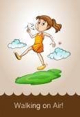 Saying walking on air