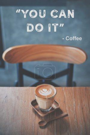 inspirierende motivierende Zitate und Kaffee mit Retro-Filtereffe