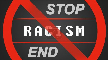 Stop / End Racism
