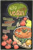 Keep calm and go vegan chalkboard menu with soup and vegatables