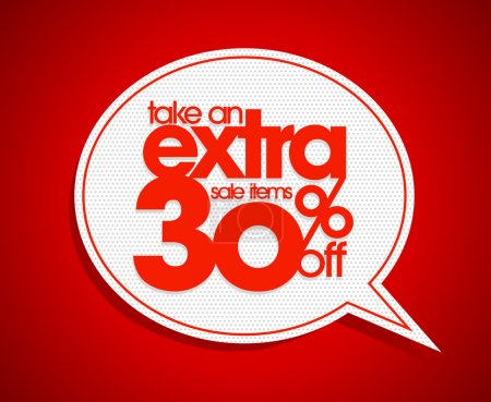 Take an extra 30 percent off speech bubble.