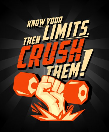 Know your limits, then crush them, quote vector card.
