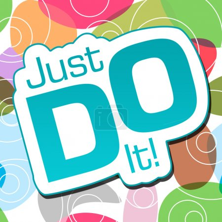 Photo for Just do it text over abstract colorful background. - Royalty Free Image
