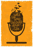 Hand drawn retro musical illustration with silhouette of microphone Creative typography poster with phrase