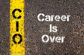 Business Acronym CIO Career Is Over