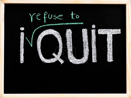 I quit message, handwriting with chalk on wooden frame blackboard, lifestyle change concept