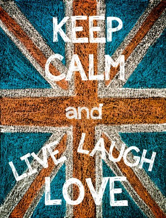Keep Calm and Live, Laugh, Love