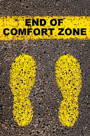 End of Comfort Zone message. Conceptual image