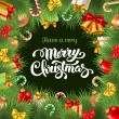 Festive background with Christmas decorations, branches of spruce and calligraphic inscription Have a very Merry Christmas. Vector illustration.