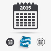 Calendar sign icon Date or event reminder symbol 2015 year Flat icons Buttons with icons Thank you ribbon Vector