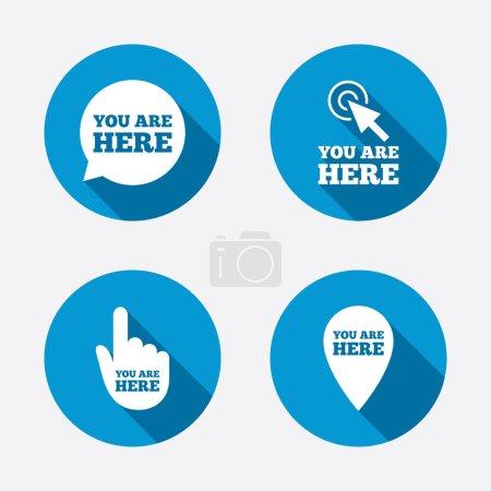 Illustration pour Vous êtes ici icônes. Info bulle de parole symbole. Pointeur de carte avec votre signe d'emplacement. Curseur de main. Cercle concept boutons web. Vecteur - image libre de droit