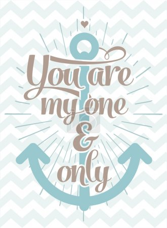 Photo for You are my one and only - Love Typographical Background - Royalty Free Image