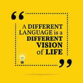 Inspirational motivational quote A different language is a different vision of life Simple trendy design