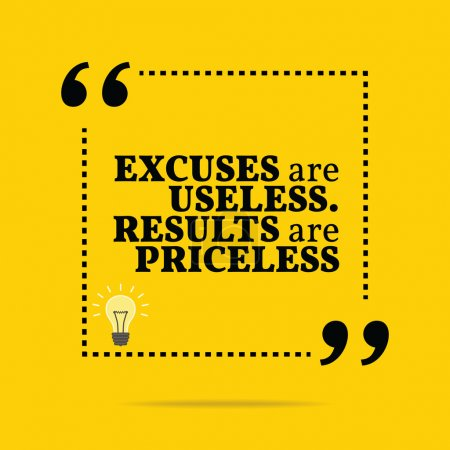 Illustration for Inspirational motivational quote. Excuses are useless. Results are priceless. Simple trendy design. - Royalty Free Image