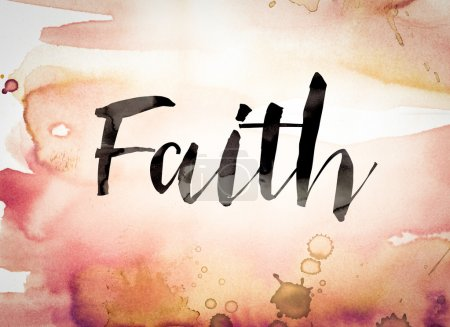 """Photo for The word """"Faith"""" written in black paint on a colorful watercolor washed background. - Royalty Free Image"""