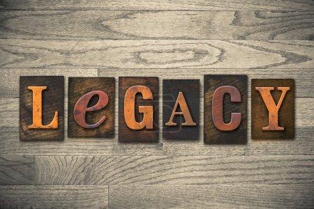 """Photo pour Le mot """"Legacy"""" écrit en type letterpress en bois. - image libre de droit"""