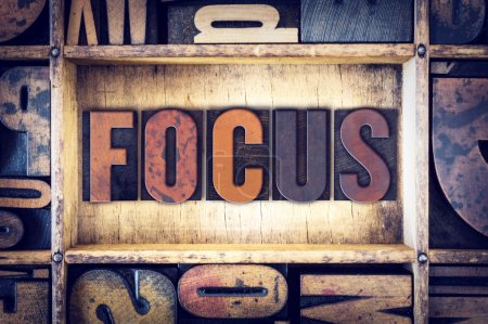"Photo for The word ""Focus"" written in vintage wooden letterpress type. - Royalty Free Image"